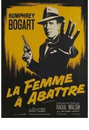 L'affiche du film La femme à abattre