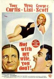 Affiche du film Surtout Pas Avec Ma Femme