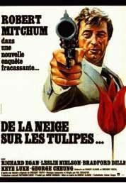 Affiche du film De la Neige Sur les Tulipes