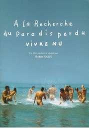 Affiche du film A la recherche du paradis perdu (Vivre nu)
