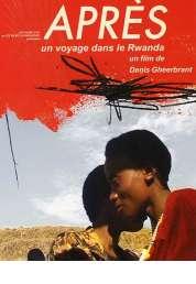 Affiche du film Apres (un Voyage dans le Rwanda)