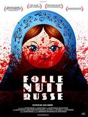 Affiche du film Folle Nuit Russe