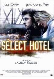 Affiche du film Sélect Hôtel