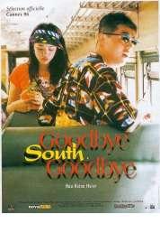 Affiche du film Goodbye south goodbye