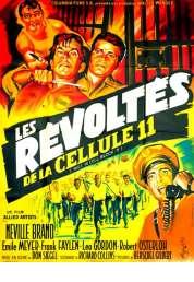 Affiche du film Les révoltés de la cellule 11