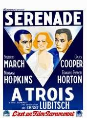 L'affiche du film Sérénade à trois