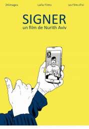 L'affiche du film Signer