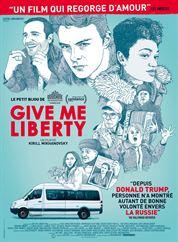 L'affiche du film Give Me Liberty