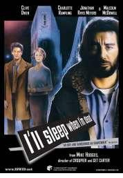 Affiche du film I'll Sleep When I'm Dead