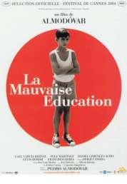 Affiche du film La mauvaise éducation