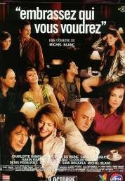 Affiche du film Embrassez qui vous voudrez