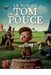 L'affiche du film Le voyage de tom pouce