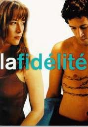 Affiche du film La fidélité