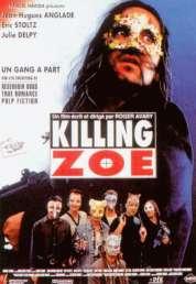 Affiche du film Killing Zoé