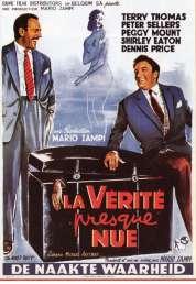 Affiche du film La Verite Presque Nue