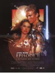 Affiche du film Star Wars  Episode 2 - L'Attaque des Clones