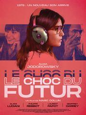 L'affiche du film Choc du futur