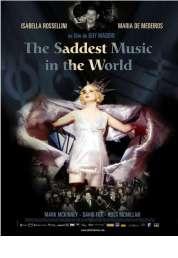 Affiche du film The Saddest music in the world