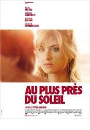 Affiche du film Au plus près du soleil