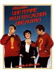 Affiche du film Attention, une femme peut en cacher une autre