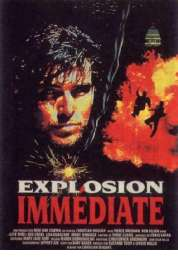 Affiche du film Explosion Immediate