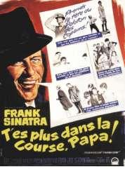 Affiche du film T'es Plus dans la Course Papa