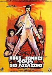 L'affiche du film Nous sommes tous des assassins