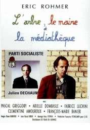 L'affiche du film L'arbre, le Maire et la médiathèque