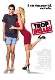 Affiche du film Trop belle !