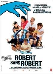 L'affiche du film Robert sans Robert