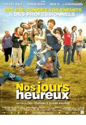 Affiche du film Nos jours heureux