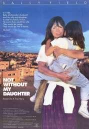 Affiche du film Jamais Sans Ma Fille