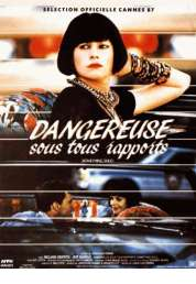 Affiche du film Dangereuse sous tous rapports