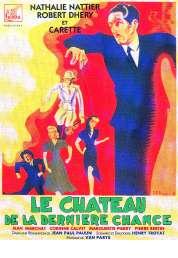 Affiche du film Le Chateau de la Derniere Chance