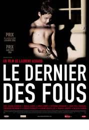 Affiche du film Le Dernier des fous