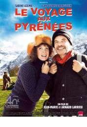 Affiche du film Le Voyage aux Pyrénées