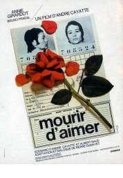 L'affiche du film Mourir d'aimer