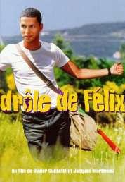 Affiche du film Drôle de Félix