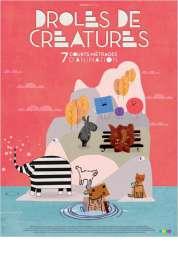 L'affiche du film Drôles de créatures