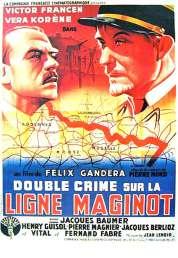 Affiche du film Double Crime Sur la Ligne Maginot