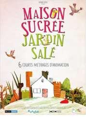 L'affiche du film Maison sucrée, jardin salé