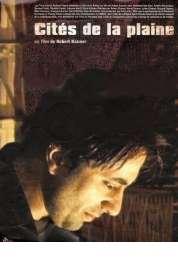 Affiche du film Cités de la plaine