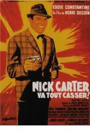 Affiche du film Nick Carter Va Tout Casser