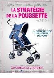 Affiche du film La Stratégie de la poussette