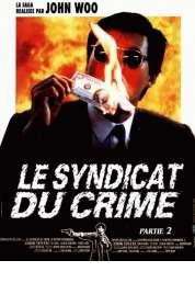 Affiche du film Le syndicat du crime 2