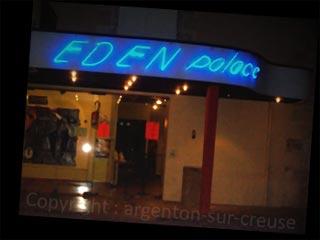 Eden-Palace - Argenton sur Creuse