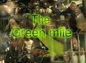 Fonds d'écran du film La ligne verte