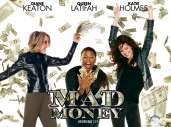 Fonds d'écran du film Mad Money